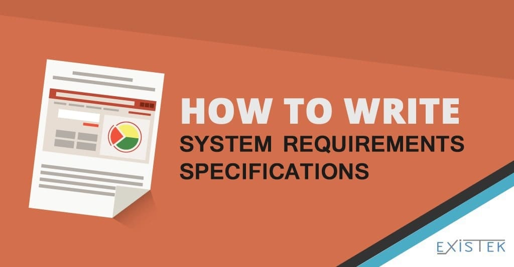 How to Write the System Requirements Specification for