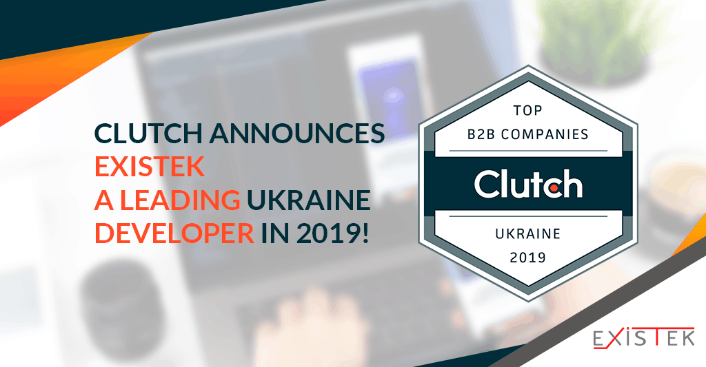 Clutch Announces Existek a Leading Ukraine Developer!