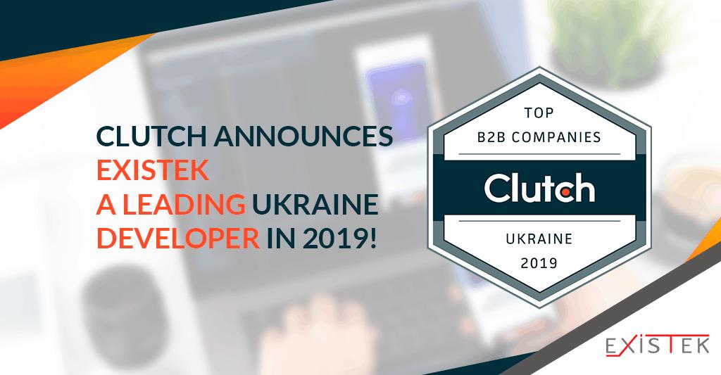 Clutch Announces Existek a Leading Ukraine Developer!