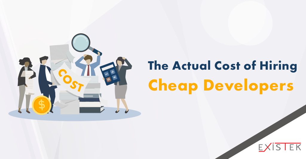 What is the actual cost of hiring cheap developers?