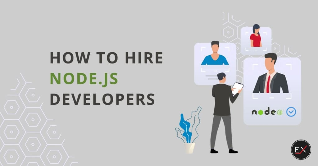 How to hire a Node.js developer