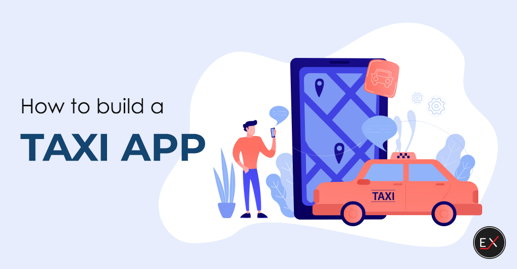 how to build a taxi app